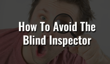 How to Avoid the Blind Inspector